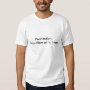 prostituicao_capitalismo_no_seu_mais_fino_tshirts-re5e158db526e4ed1b61ff1228ae1fa70_jg4de_324